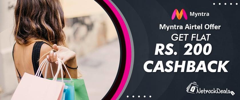 Myntra Airtel Offer Get Flat Rs. 200 Cashback